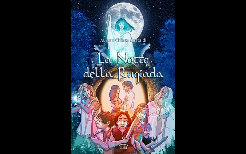 Lanottedellarugiada.com - aurorachiara.com