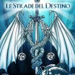 Le Strade del Destino -C- Andrea Lai - aurorachiara.com